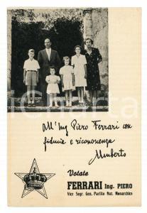 1950 ca PARTITO NAZIONALE MONARCHICO Cartolina SAVOIA - Votate Piero FERRARI