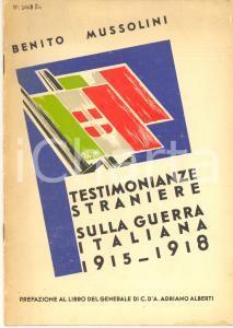 1933 Benito MUSSOLINI Testimonianze straniere sulla guerra italiana 1915-1918