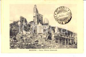 1908 MESSINA TERREMOTO Corso Vittorio Emanuele distrutto *Cartolina postale FP