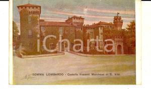 1926 SOMMA LOMBARDO (VA) Castello Visconti marchese di S. VITO *Cartolina FP