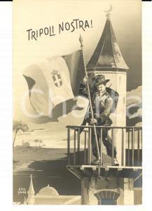 1911 TRIPOLI NOSTRA Cartolina commemorativa GUERRA DI LIBIA FP NV