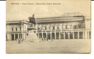 1917 NOVARA Teatro COCCIA - Monumento VITTORIO EMANUELE *Cartolina ANIMATA FP VG