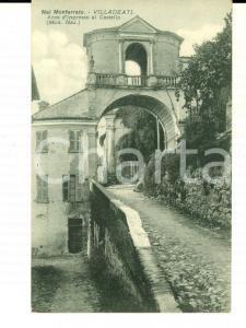 1930 VILLADEATI (AL) Arco d'ingresso al castello *Cartolina postale FP VG