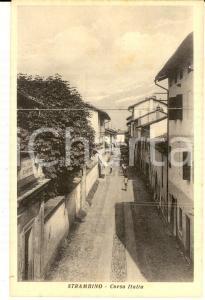 1930 ca STRAMBINO (TO) Veduta di Corso ITALIA *Cartolina FP NV