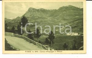 1910 ca FOSSE (VR) Corno d'Acquiglio e Mozzo *Cartolina postale FP NV