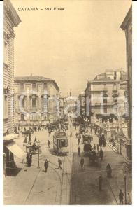 1910 ca CATANIA Via ETNEA con GRANDE ALBERGO ORIENTALE *Cartolina ANIMATA tram