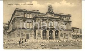 1920 ca MESSINA Teatro Vittorio Emanuele dopo il terremoto *Cartolina ANIMATA