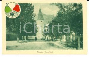 1917 TRENTO - NUOVA ITALIA REDENTA Torre Verde con furgone *Cartolina FP NV