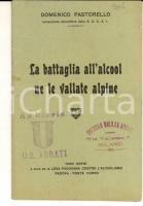 1913 PADOVA Domenico PASTORELLO La battaglia all'alcool ne le vallate alpine