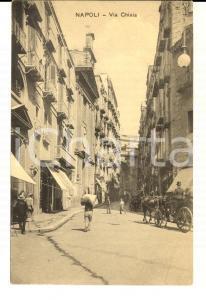 1915 ca NAPOLI Via CHIAIA *Cartolina postale ANIMATA calessi FP NV