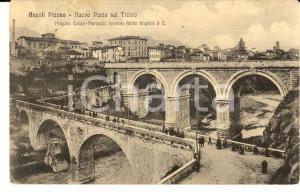 1914 ASCOLI PICENO Nuovo ponte sul TRONTO *Cartolina ANIMATISSIMA FP VG