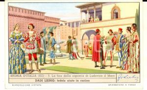 1957 Figurine LIEBIG - STORIA D'ITALIA - Fine della signoria di Ludovico il Moro