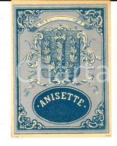 1950 ca Liquore ANISETTE *Etichetta pubblicitaria VINTAGE 9x12 cm