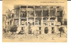 1908 MESSINA TERREMOTO Piazza CAVALLOTTI distrutta  *Cartolina postale FP