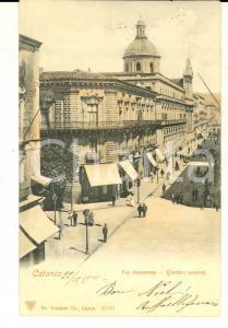 1901 CATANIA Via STESICOREA - Quattro Cantoni *Cartolina ANIMATA FP VG