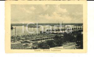 1917 TARANTO Stazione Torpediniere *Cartolina postale VINTAGE FP NV