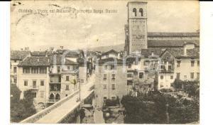 1917 CIVIDALE DEL FRIULI Ponte sul NATISONE  e prospetto borgo Duomo *Cartolina