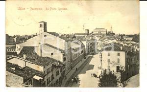 1906 UDINE Veduta panoramica da PORTA AQUILEIA *Cartolina postale FP VG