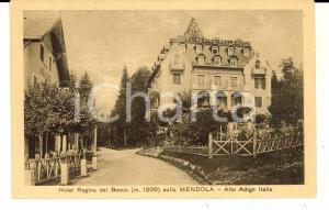 1930 ca PASSO DELLA MENDOLA (BZ) Veduta Hotel REGINA DEL BOSCO *Cartolina