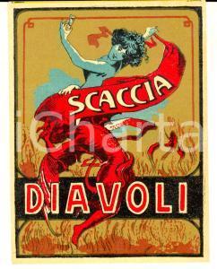 1950 ca Liquore SCACCIADIAVOLI - Etichetta pubblicitaria VINTAGE 10x12 cm