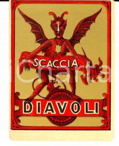 1950 ca Liquore SCACCIADIAVOLI - Etichetta pubblicitaria VINTAGE 10x12