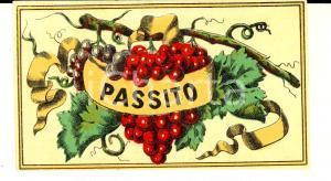 1950 ca Liquore PASSITO Etichetta pubblicitaria VINTAGE 10x6 cm