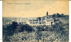 1918 TORTONA (AL) Veduta del Convento dei Cappuccini *Cartolina FP VG