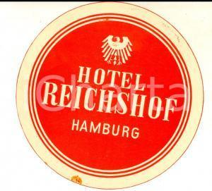 1950 ca HAMBURG (GERMANY) Hotel REICHSHOF *Etichetta pubblicitaria 10 cm