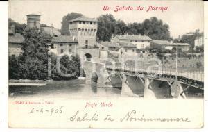 1906 PARMA Una veduta del PONTE VERDE *Cartolina VINTAGE FP VG