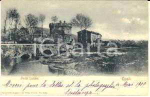 1900 TIVOLI (RM) Veduta del Ponte Lucano *Cartolina postale FP VG