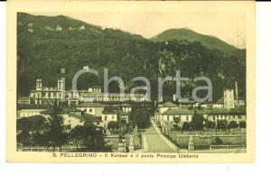 1915 ca SAN PELLEGRINO TERME Il KURSAAL e il ponte Principe Umberto *Cartolina