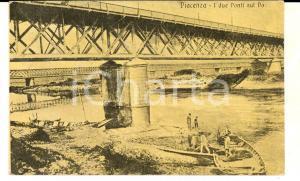 1919 PIACENZA Veduta dei due ponti sul Po *Cartolina ANIMATA barche FP VG
