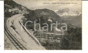 1915 ca RENON Funicolare alpina presso Bolzano *Cartolina FP NV