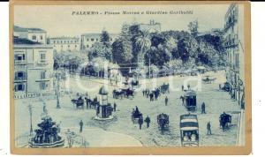 1915 ca PALERMO Piazza MARINA e Giardino GARIBALDI *Cartolina FP NV