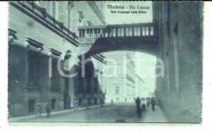 1915 ca MODENA Via Cavour - Ponte di passaggio Scuola Militare *Cartolina FP NV