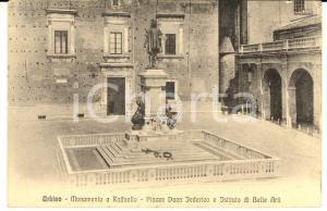 1915 ca URBINO Monumento a Raffaello - Piazza Duca Federico *Cartolina FP NV