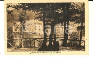 1930 ca PASSO DELLA MENDOLA (BZ) Grand Hotel MENDOLA *Cartolina postale