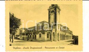 1943 VOGHERA (PV) Scuole Professionali e monumento ai Caduti *Cartolina FP NV