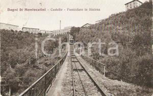 1910 BAGNI DI MONTECATINI Frazione Castello - Funicolare in discesa *Cartolina