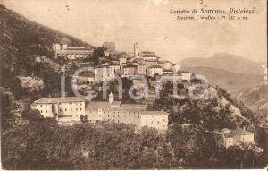 1918 SAMBUCA PISTOIESE (PT) Panorama con il Castello *Cartolina FP VG