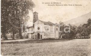1909 GRAGLIA (BI) Cappella Madonna delle Neve di CAMPRA *Cartolina FP VG