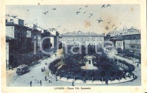 1926 LIVORNO Tram in piazza Vittorio Emanuele *Cartolina FP VG