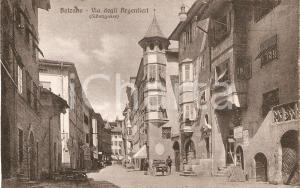 1925 ca BOLZANO Via degli Argentieri - Silbergasse *Cartolina FP NV