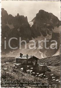 1950 SAN MARTINO DI CASTROZZA Baita SEGANTINI Gruppo delle Pale *Cartolina FP VG