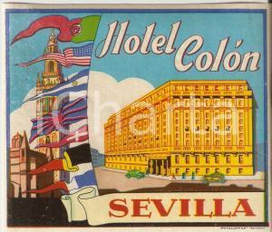 1960 ca SEVILLA (ESPANA) Hotel COLON *Etichetta illustrata 11x10 cm