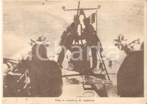 1940 ca WW2 Marina militare MAS in crociera di vigilanza *Cartolina