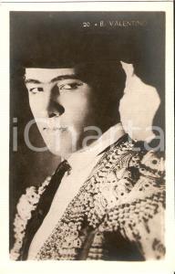 1925 ca CINEMA Attore Rodolfo VALENTINO in costume da torero *Cartolina FP NV