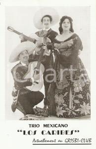1960 ca PARIS GRISBI-CLUB Trio mexicano LOS CARIBES *Cartolina pubblicitaria