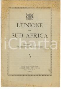 1930 ca ROMA L'Unione del Sud Africa - Notizie e dati *Segretariato Commerciale