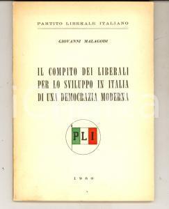 1960 PLI Giovanni MALAGODI Il compito dei liberali per una democrazia moderna